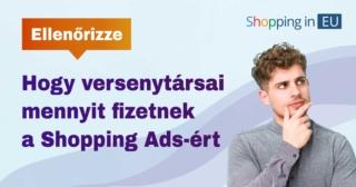Ellenőrizze, hogy versenytársai mennyit fizetnek a Shopping-hirdetésekért
